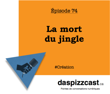 la mort du jingle | daspizzcast.ca