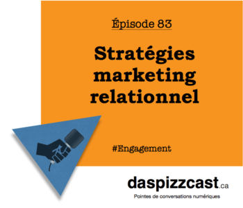 Stratégies marketing relationnel | daspizzcast