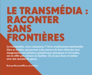 Le transmédia - Raconter sans frontières | Grenier Mag