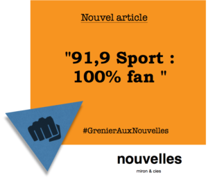 91,9 Sport - 100% fan | Grenier aux nouvelles