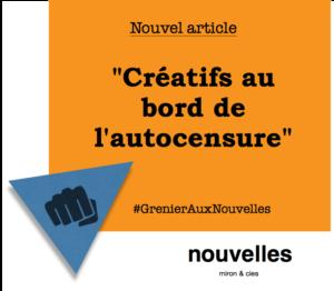 Créatifs au bord de l'autocensure | Grenier aux nouvelles