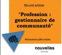 Profession - gestionnaire de communauté | Grenier aux nouvelles