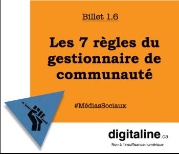 Les 7 règles du gestionnaire de communauté | digitaline.ca