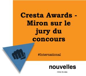 Cresta Awards - Miron sur le jury du concours | miron & cies