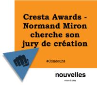Cresta Awards - Normand Miron cherche son jury de création | miron & cies