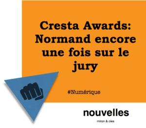 Cresta Awards- Normand encore une fois sur le jury | miron & cies