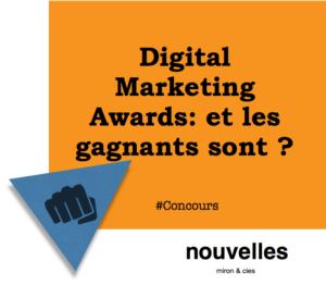 Digital Marketing Awards - et les gagnants sont ? | miron & cies