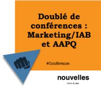 Doublé de conférences - Marketing:IAB et AAPQ | miron & cies