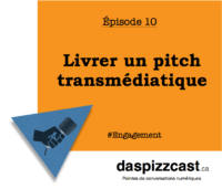 Livrer un pitch transmédiatique