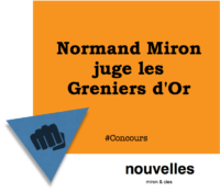 Normand Miron juge les Greniers d'Or | miron & cies