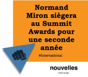 Normand Miron siègera au Summit Awards pour une seconde année   miron & cies