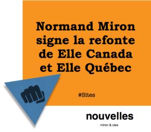 Normand Miron signe la refonte de Elle Canada et Elle Québec | miron & cies