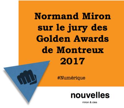Normand Miron sur le jury des Golden Awards de Montreux 2017