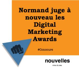 Normand juge à nouveau les Digital Marketing Awards