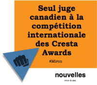 Seul juge canadien à la compétition internationale des Cresta Awards | miron & cies