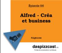 Alfred - Créa et business avec Jean-François Bernier | daspizzcast.ca