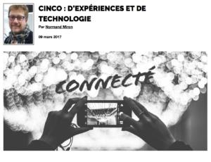 Cinco : d'expériences et de technologie | Grenier aux nouvelles