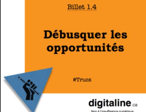 Débusquer les opportunités numériques