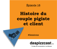 Histoire du couple pigiste et client | daspizzcast.ca