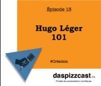 Hugo Léger 101 | daspizzcasat.ca