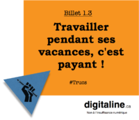 Travailler pendant ses vacances | digitaline.ca