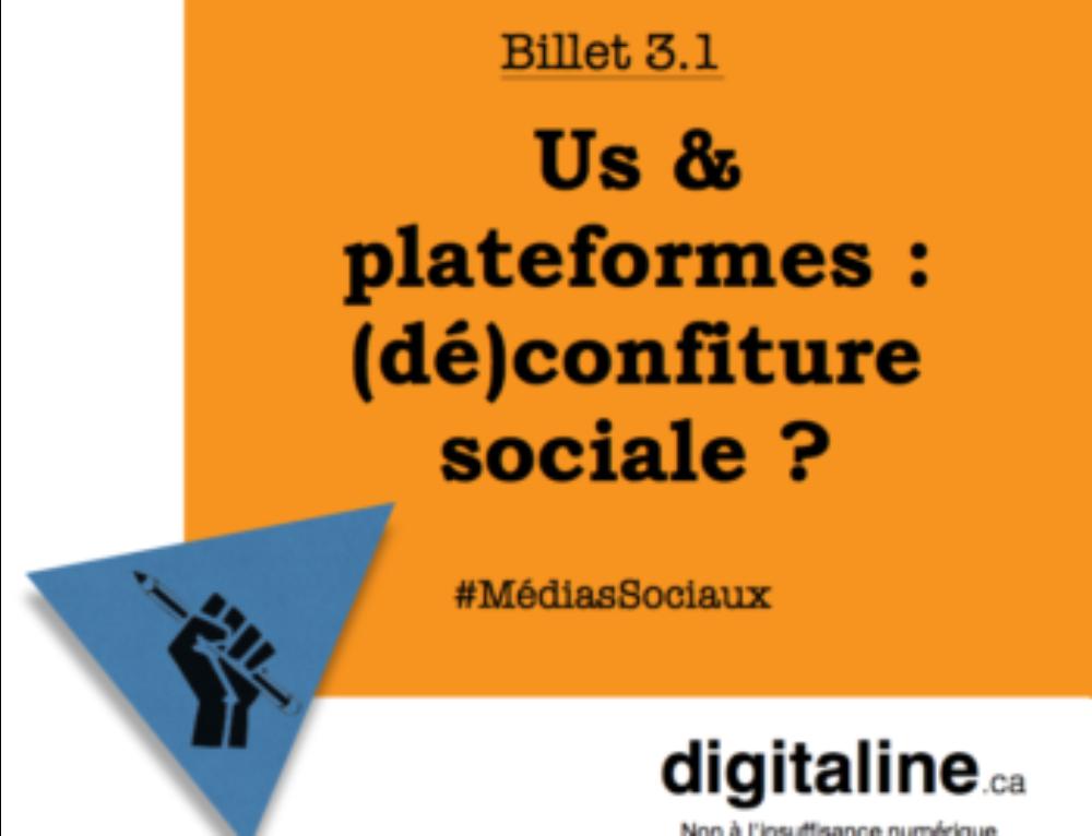 Us et plateformes – une (dé)confiture sociale?
