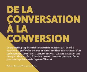 Vibrant. De la conversation à la conversion | Grenier Mag