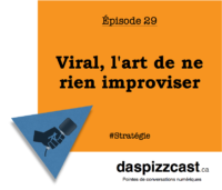 Viral, l'art de ne rien improviser | daspizzcast.ca