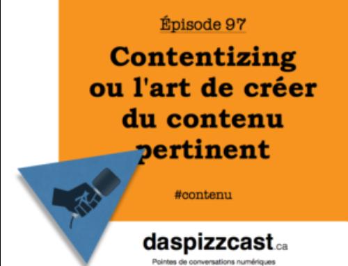 Contentizing ou l'art de créer du contenu pertinent