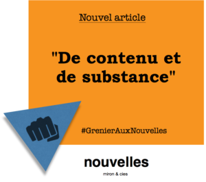 Substance stratégie marketing - De contenu et de substance | Grenier aux nouvelles
