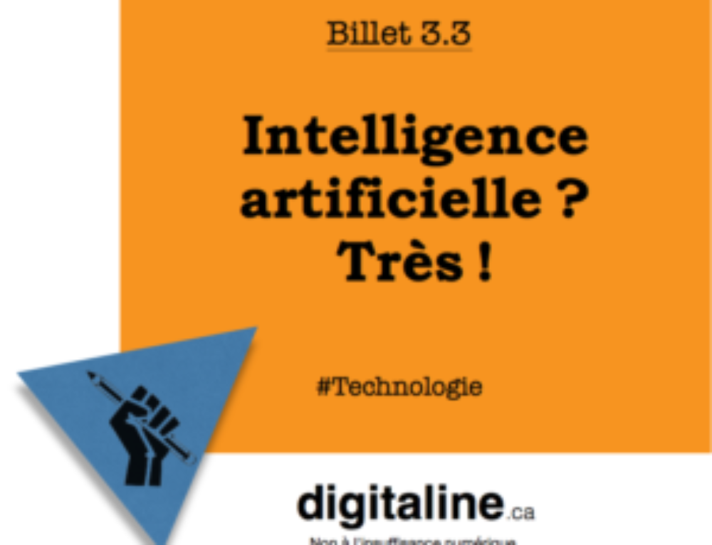 Intelligence artificielle ? Très !