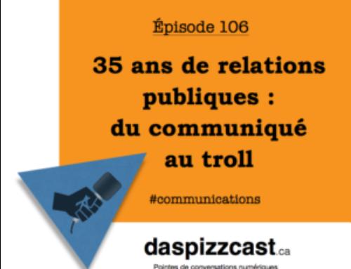 35 ans de relations publiques : du communiqué au troll