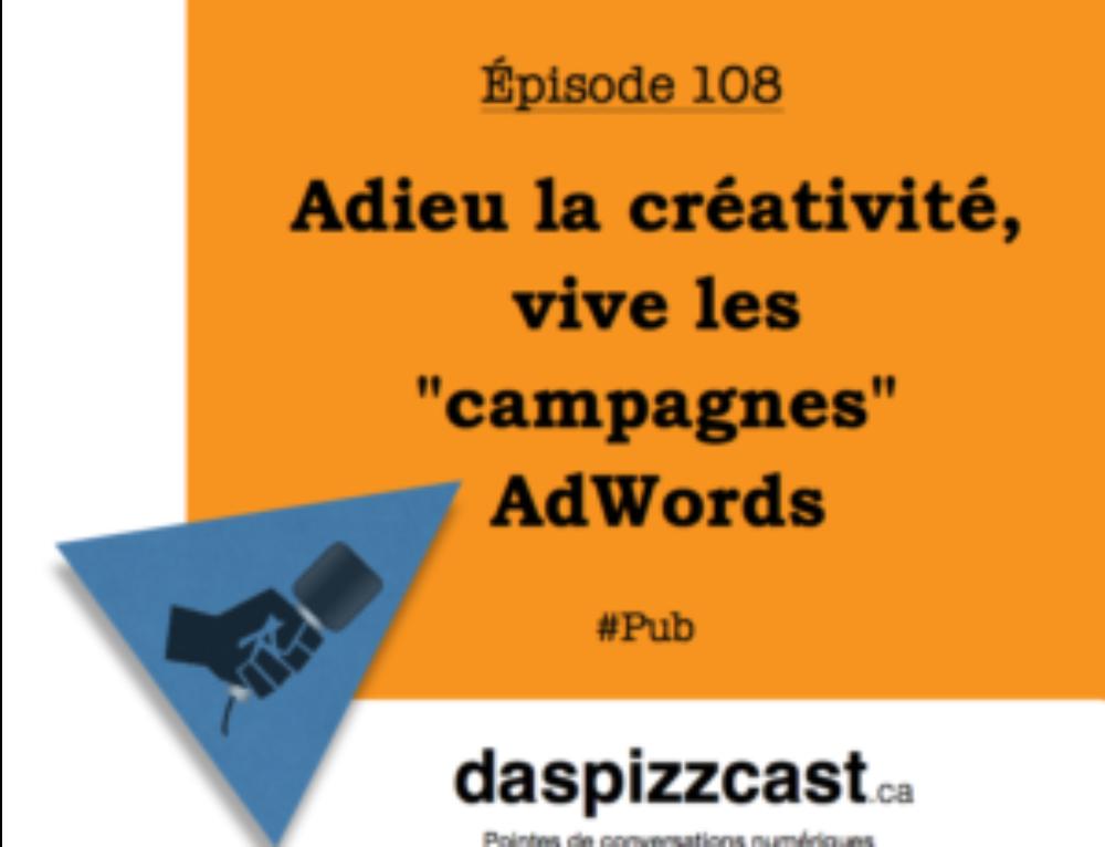 Adieu créativité, vive les campagnes AdWords