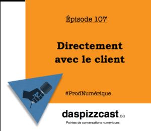 Directement avec le client | daspizzcast.ca