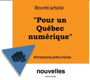 Pour un Québec numérique | Grenier aux nouvelles