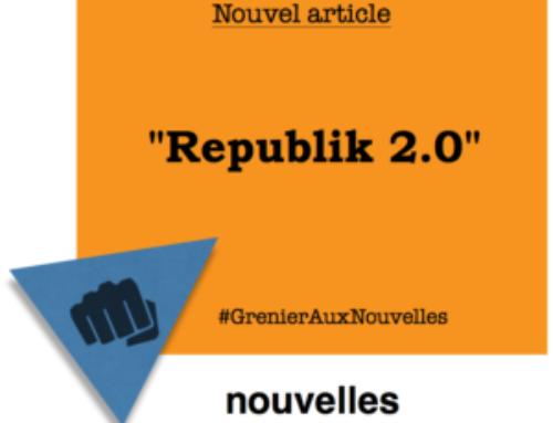 Republik 2.0 | Grenier aux nouvelles