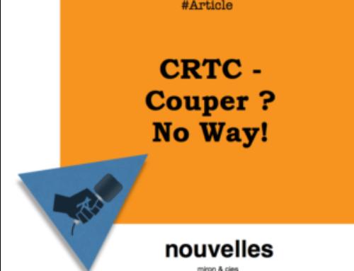 CRTC — Couper ? No way!