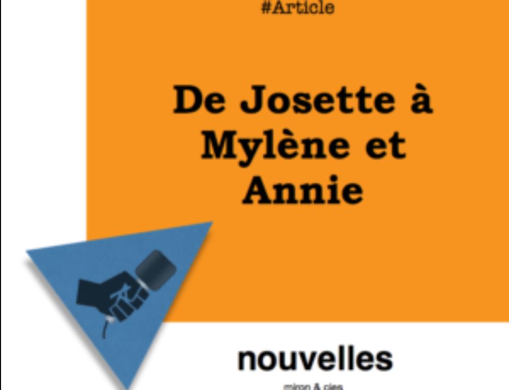 De Josette à Mylène et Annie — 25 ans de relations