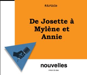 De Josette à Mylène et Annie -35 ans de relations publiquement humaines | Grenier aux nouvelles