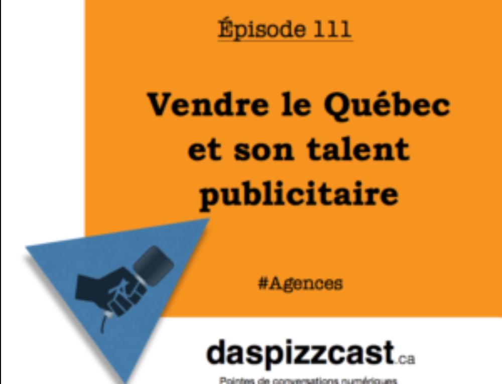 Vendre le Québec et son talent publicitaire