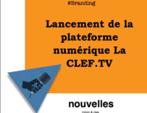 Lancement de la plateforme numérique La CLEF.TV