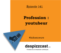Profession - youtubeur | daspizzcast.ca