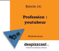 Profession - youtubeur | daspizzcast.ca