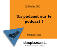 Un podcast sur le podcast | daspizzcast.ca