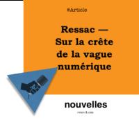 Ressac — Sur la crête de la vague numérique | miron.co