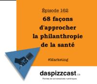 68 façons d'approcher la philanthropie de la santé